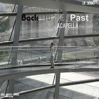 DJ Kaito - Back To The Past: Acapella (2012-2016)