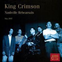 King Crimson - Nashville Rehearsals 1997