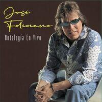 Jose Feliciano - Antologia En Vivo (Arg)