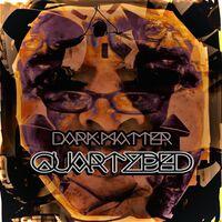 Quartzbed - Dark Matter