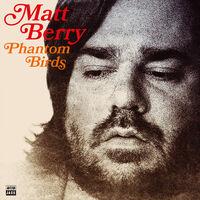 Matt Berry - Phantom Birds [Red LP]
