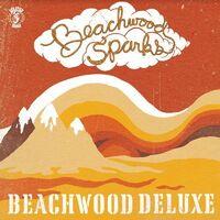 Beachwood Sparks - Beachwood Deluxe