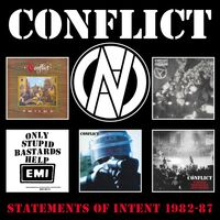 Conflict - Statements Of Intent 1982-1987