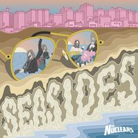 Nuclears - Seasides