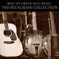 Best Of Green Hill Music: The Bluegrass Coll / Var - Best Of Green Hill Music: The Bluegrass Coll / Var