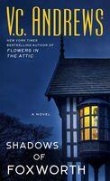 Vc Andrews - Shadows Of Foxworth (Msmk) (Ser)