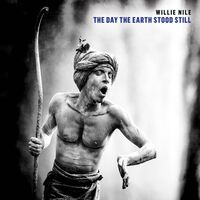 Willie Nile - The Day The Earth Stood Still