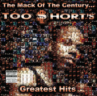 Too $hort - Mack Of The Century: G.H.
