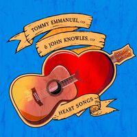 Tommy Emmanuel / John Knowles - Heart Songs