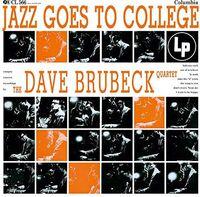 The Dave Brubeck Quartet - Jazz Goes To College [Import LP]