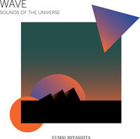Fumio Miyashita - Wave Sounds Of The Universe (Colv) (Org)