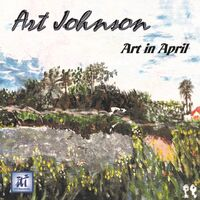 Art Johnson - Art In April