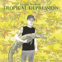 Kaleb Stewart - Tropical Depression [180 Gram] [Download Included]