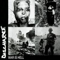 Discharge - War Is Hell (Dig) (Reis)