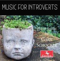 GARY SCHOCKER - Music For Introverts