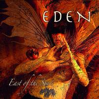 Eden - East Of The Stars