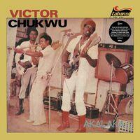 Victor Chukwu / Uncle Victor Chuks & Black Irokos - Akalaka / The Power