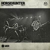 Horsehunter - Day Of Doom Live [Digipak]