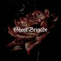 Ghost Brigade - Mmv - Mmxx