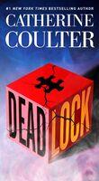 Coulter, Catherine - Deadlock: An FBI Thriller