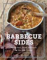 Lang, Adam Perry / Kaminsky, Peter - The Artisanal Kitchen: Barbecue Sides: Perfect Slaws, Salads, and Snacks for Your Next Cookout
