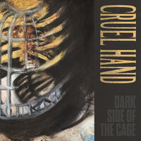 Cruel Hand - Dark Side Of The Cage [Colored Vinyl] (Ep) [Limited Edition]