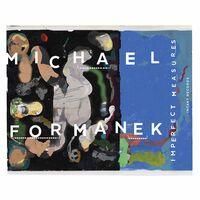 Michael Formanek - Imperfect Measures