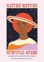 Lisa Stardust  / Lupin,Emily - Saturn Return Survival Guide: Navigating This Cosmic Rite of Passage