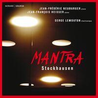 Jean Heisser -Francois / Neuburger,Jean-Frederic - Mantra - Stockhausen