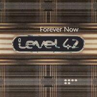 Level 42 - Forever Now (Blk) [Colored Vinyl] [Limited Edition] [180 Gram] (Slv) (Hol)