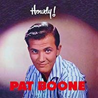 Pat Boone - Howdy!
