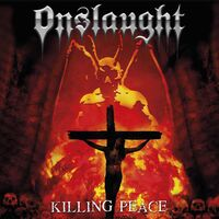 Onslaught - Killing Peace (Uk)