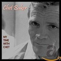 Chet Baker - My Time With Chet