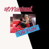 Of Montreal - Ur Fun [Cassette]