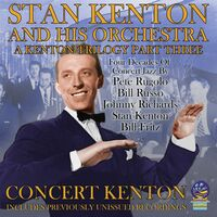 Stan Kenton - Kenton Trilogy Part Three