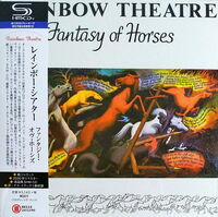 Rainbow Theatre - Fantasy Of Horses (Jmlp) (Rmst) (Shm) (Jpn)