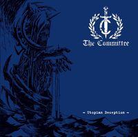 Committee - Utopian Deception