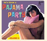 Pajama Party 2 / Various - Pajama Party 2 (Various Artists)
