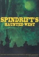 Kirpatrick Thomas - Spindrift's Haunted West