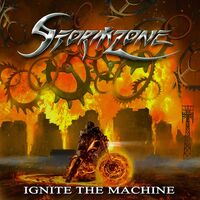 Stormzone - Ignite The Machine (Uk)