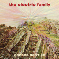 Electric Family - Echoes Don't Lie