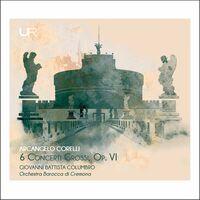 Corelli / Columbro / Orch Barocca Di Cremona - 6 Concerti Grossi 6
