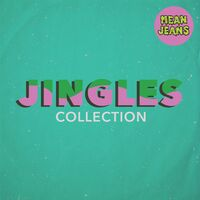 Mean Jeans - Jingles Collection [LP]