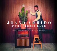 Joan Garrido & The Global Band - Christmas Songs 4 New Times