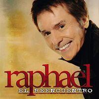 Raphael - El Reencuentro