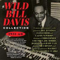 Wild Bill Davis - Collection 1951-60