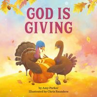 Amy Parker  / Saunders,Chris - God Is Giving (Bobo) (Ill)