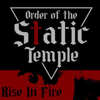 Order Of The Static Temple - Rise In Fire