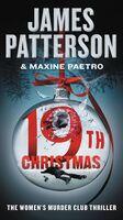 James Patterson  / Paetro,Maxine - 19th Christmas (Msmk) (Ser)