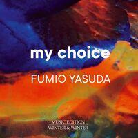 Yasuda / Yasuda - My Choice